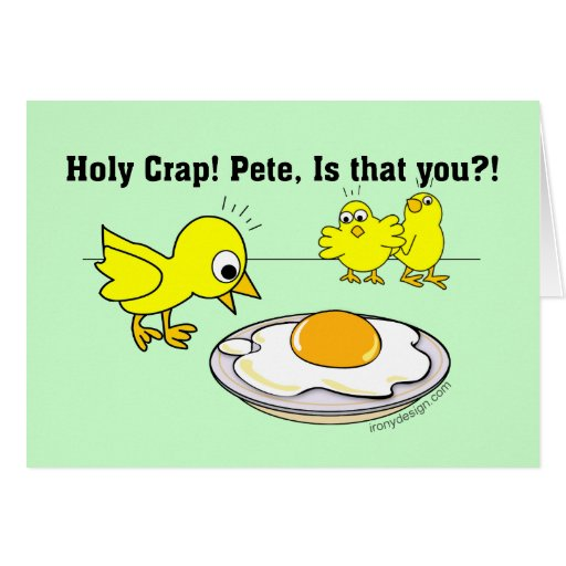 Holy Crap! Pete, is that you? Greeting Cards