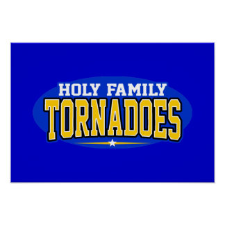 Holy Family Catholic High School; Tornadoes Posters
