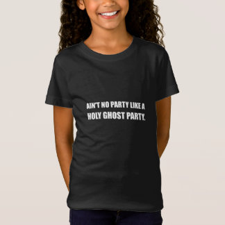 Holy Ghost Party T-Shirt
