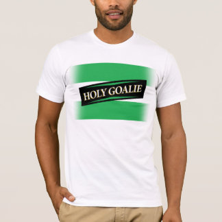 """Holy Goalie"" T-Shirt"