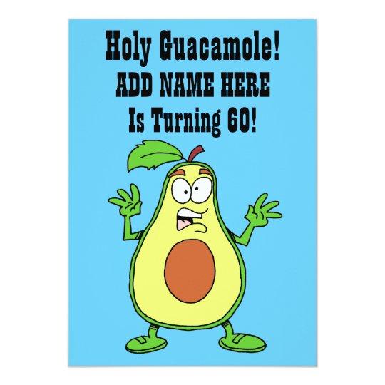 Holy Guacamole Someone Is Turning 60 Avocado Card
