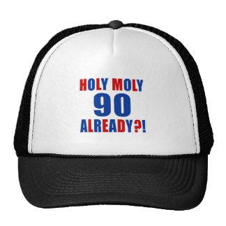 HOLY MOLY 90 ALREADY TRUCKER HAT