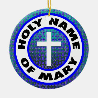Holy Name of Mary Ceramic Ornament