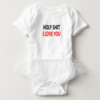 Holy Shit I Love You(1) Baby Bodysuit