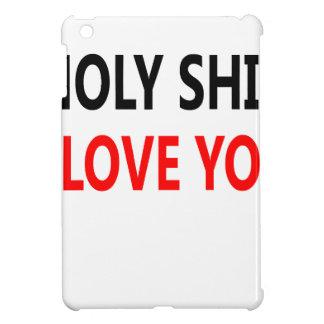 Holy Shit I Love You(1) Case For The iPad Mini