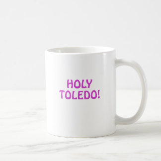 Holy Toledo Coffee Mug
