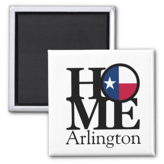 HOME Arlington Texas Magnet