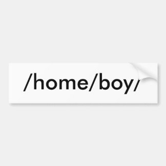 /home/boy/ bumper sticker