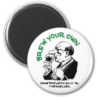 Home Brewers Do It By Themselves Magnet