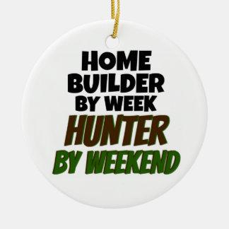 Home Builder by Week Hunter by Weekend Ceramic Ornament