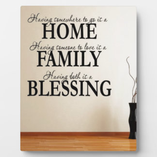 Home + Family = Blessing Plaque