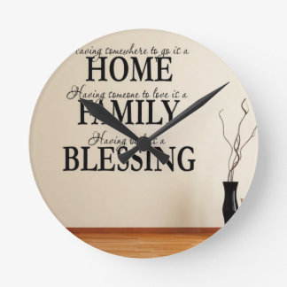 Home + Family = Blessing Round Clock