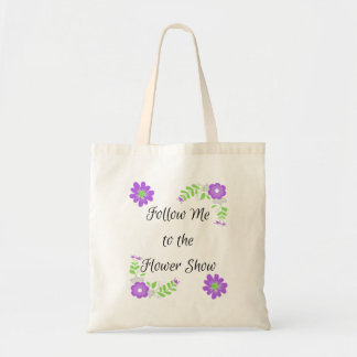 Home Garden Show Funny Gardening Tote