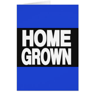 Home Grown 2 Blue Greeting Card