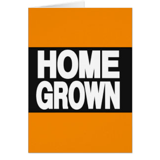 Home Grown 2 Orange Greeting Cards