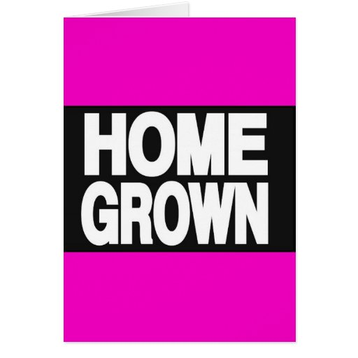 Home Grown 2 Pink Greeting Cards