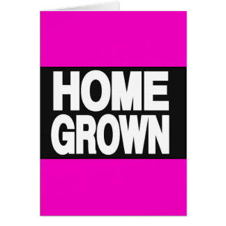 Home Grown 2 Pink Greeting Card