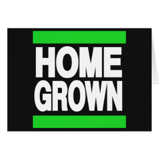 Home Grown Green Greeting Card