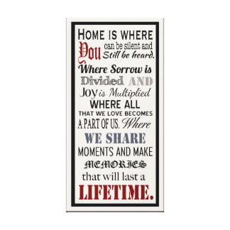Home is Canvas Wrap Stretched Canvas Print