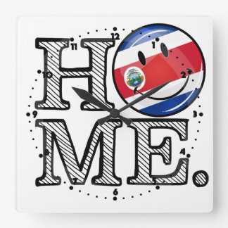 Home is Costa Rica Smiling flag Housewarming Square Wall Clock