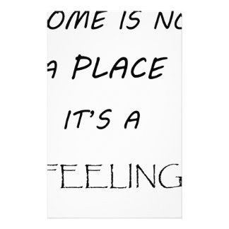 home is not a  place it's feeling2 stationery