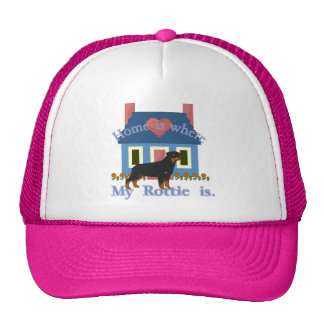 Home is Where My Rottweiler Is Trucker Hat