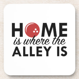 Home Is Where The Alley Is Drink Coasters