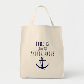 Home is where the Anchor Drops Grocery Tote