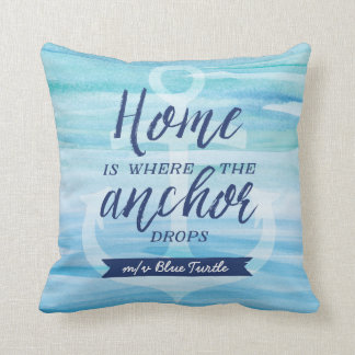 Home is Where the Anchor Drops (Personalized) Throw Pillow
