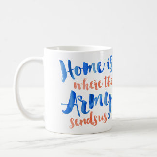 Home is Where the Army - Patriotic Watercolor Classic White Coffee Mug