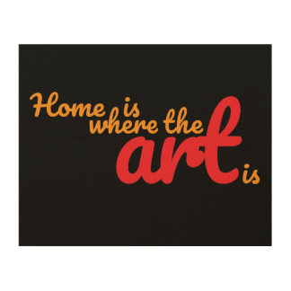 Home Is Where the Art Is Wood Wall Art (Black)