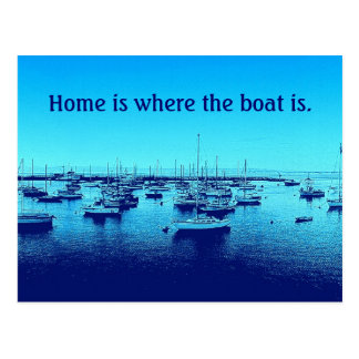 Home is Where the Boat Is Postcard
