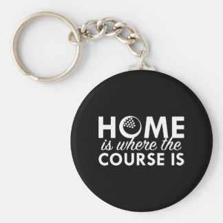 Home Is Where The Course Is Basic Round Button Keychain