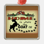 HOME IS WHERE THE GOAT IS... CHRISTMAS ORNAMENT