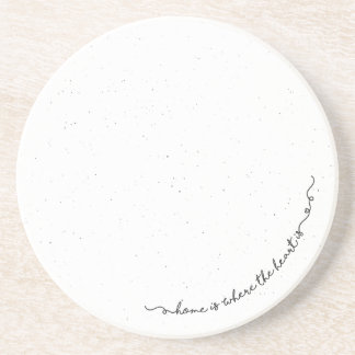 Home is where the heart is hand drawn quote   beverage coasters