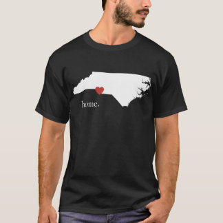 Home is where the heart is - North Carolina T-Shirt