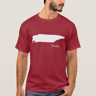 Home is where the heart is - Tennessee T-Shirt
