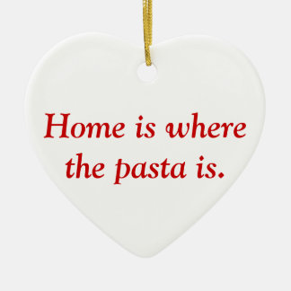 Home is where the pasta is ornament