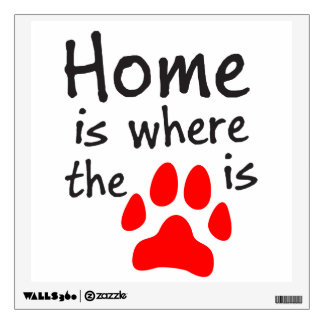 Home is where the paw print is wall decal