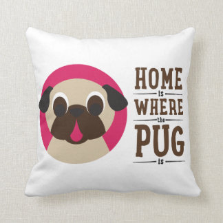 Home Is Where The Pug Is Fawn Pug Pillow