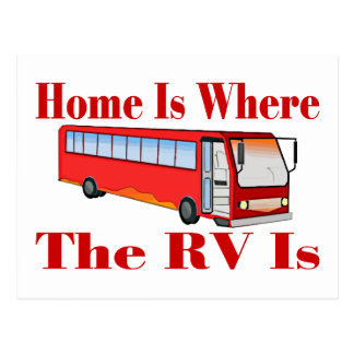 Home Is Where The RV Is Postcard
