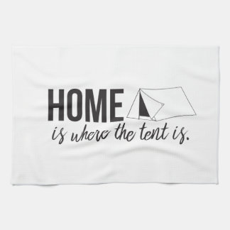 Home is Where the Tent is Towel