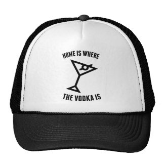 Home Is Where The Vodka Is Trucker Hat