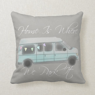 Home Is Where We Park It Pillow