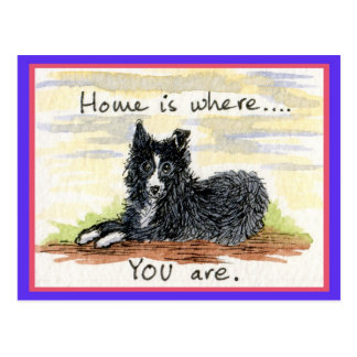Home is where YOU are postcard