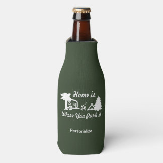 Home Is Where You Park It | Camping (dark colors) Bottle Cooler