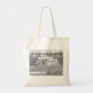 """Home is where you park it"" tote bag"