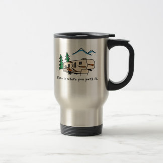 Home is where you park it travel mug