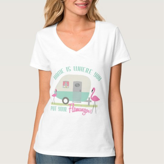 Home Is Where You Put Your Flamingos Retro Trailer T-Shirt