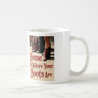 Home Is Where Your Boots Are Mug